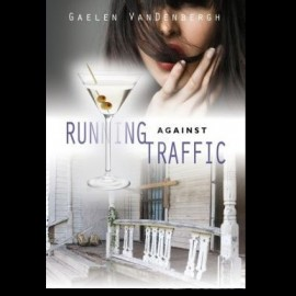 WFC Book Review: Running Against Traffic