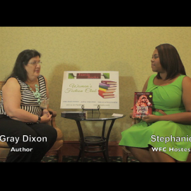 WFC Author Interview w/ Gray Dixon